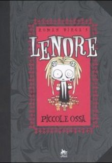 Lenore. Piccole ossa. Vol. 1