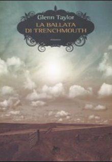 La ballata di Trenchmouth
