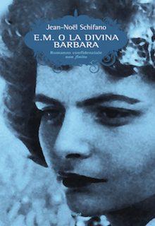 E. M. o la Divina Barbara