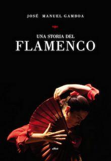 una storia del flamenco