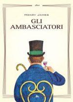 Gli ambasciatori è un romanzo di Henry James pubblicato da Elliot nella collana Biblioteca nel febbraio 2016 ISBN 9788861926608