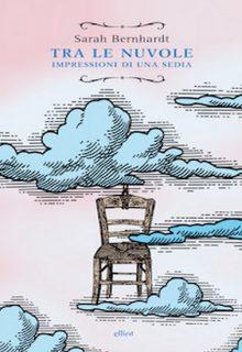 Tra le nuvole. Impressioni di una sedia