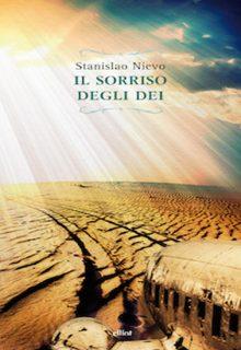Il sorriso degli dei è un libro di Stanislao Nievo