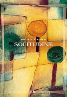Solitudine è un libro di Victor Català