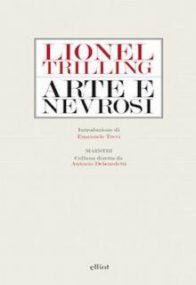 Arte e nevrosi è una raccolta di saggi di Lionel Trilling