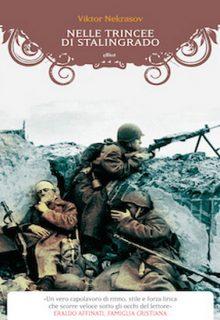 Le trincee di Stalingrando è un libro di Viktor Nekrasov pubblicato da Elliot nella collana Manubri nel luglio 2015 ISBN 9788861929142