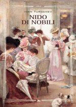 Un nido di nobili è un romanzo dell'autore russo Ivan Sergeevi? Turgenev