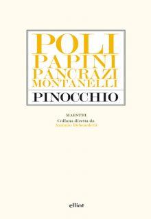 Pinocchio è una raccolta che contiene un saggio di Pietro Pancrazi