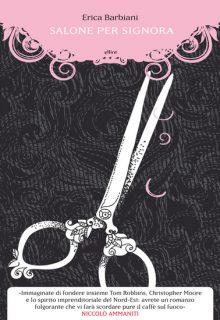Salone per signora è un romanzo di Erica Barbiani