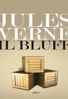 Il Bluff è un libro di Jules Verne