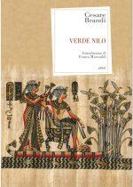 Verde Nilo è un libro di Cesare Brandi pubblicato da Elliot nella collana Antidoti carnet nel febbraio 2017