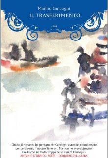 Il trasferimento è un romanzo inedito di Manlio Cancogni