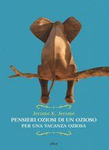 PENSIERI OZIOSI DI UN OZIOSO PER UNA VACANZA OZIOSA-PROCESSATO_1--page-001