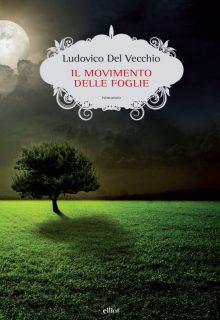 COVER IL MOVIMENTO DELLE FOGLIE_scatti