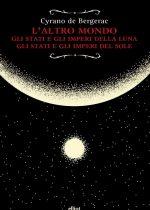 altro mondo_ stati e imperi della luna _ stati e imperi del sole