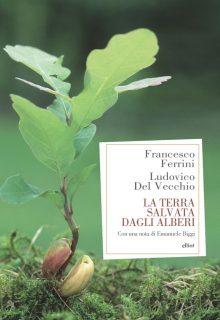 COVER La Terra salvata dagli alberi