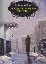 9788892760097 COVER Un gelido inverno per Pike